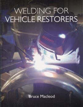Welding for Vehicle Restorers (Bruce Macleod) (9781785006814)