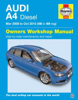 Audi A4 Diesel (Mar 08 - Oct 15) Haynes Repair Manual 08 to 65
