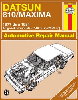 Datsun 810 & Maxima Sedan, Wagon & Coupe petrol (1977-1984) Haynes Repair Manual (USA)