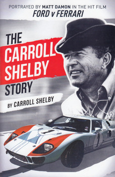 The Carroll Shelby Story (by Carroll Shelby) (9781631682872)