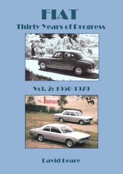 FIAT - Thirty Years of Progress 1950-1979 Volume 2 (9780954736385)