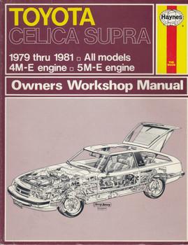 Toyota Celica Supra 1979 - 1981 All Models 4M-E & 5M-E Engine Haynes Workshop Manual