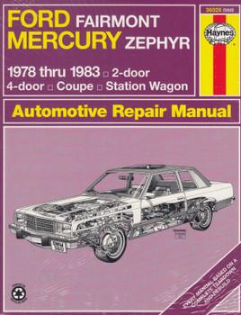 Ford Fairmont Mercury Zephyr 1978 - 1983 Haynes Automotive Repair Manual (9780856969584)