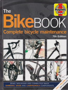 The Bike Book - Complete Bicycle Maintenance (Haynes) 7th Edition (9781785211348)