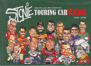 Stonie - Australian Motorsport Touring Cartoons 1996 - 2006 (9781876953447)