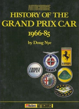 Autocourse History Of The Grand Prix Car 1966-85 (Doug Nye) (9780905138374)