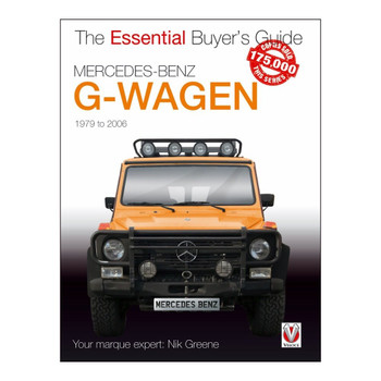 Mercedes-Benz G-Wagen - All models incl. AMG specials 1979 - 2006 - The Essential Buyer's Guide (9781787115149)