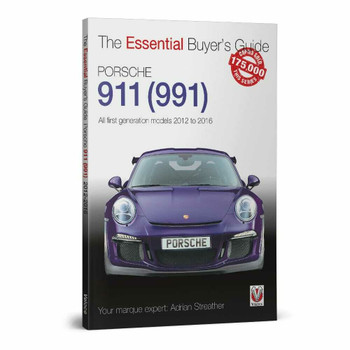 Porsche 911 (991) - All first generation models 2012 to 2016 - The Essential Buyer's Guide (9781787116344)