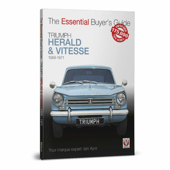 Triumph Herald & Vitesse all models 1959 to 1971 - The Essential Buyer's Guide (9781787115194)