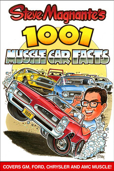 Steve Magnante's 1001 Muscle Car Facts (9781613250570)