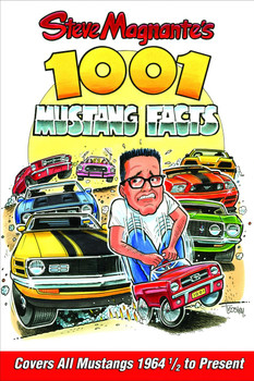 Steve Magnante's 1001 Mustang Facts (9781613252727)