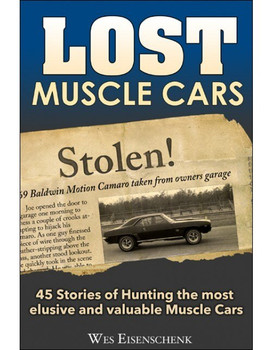 Lost Muscle Cars (Wes Eisenschenk) (9781613252253)