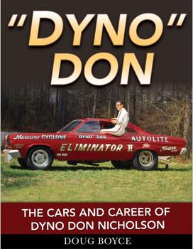 Dyno Don - The Cars and Career of Dyno Don Nicholson (Doug Boyce) (9781613254059)