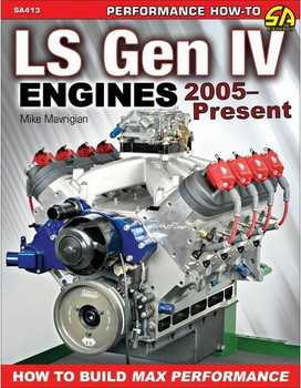 LS Gen IV Engines 2005-Present: How to Rebuild and Modify - How to Build Max Performance (9781613253908)
