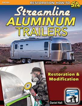 Streamline Aluminium Trailers - Restoration & Modification (Daniel Hall) (9781613252277)
