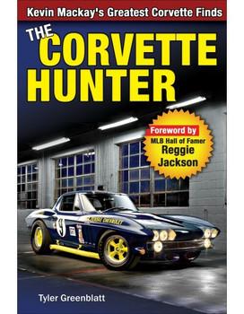 The Corvette Hunter: Kevin Mackay's Greatest Corvette Finds (9781613253472)