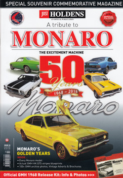 JUST HOLDENS Issue 33 - A TRIBUTE TO MONARO - 50 years 1968 - 2018 Magazine