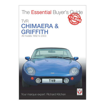 TVR Chimaera and Griffith All Models 21992 - 2003 - The Essential Buyer's Guide (Richard Kitchen) (9781787115187)