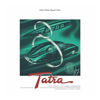 Tatra - The Legacy Of Hans Ledwinka (paperback) (9781787116306)