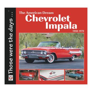 Chevrolet Impala 1958 - 1970 - The American Dream (9781787113107)