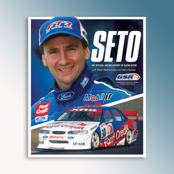 Seto - The Official Racing History of Glenn Seton Book (Aaron Noonan)