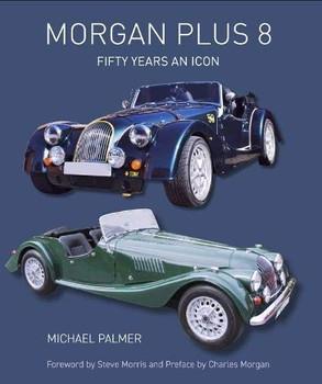 Morgan Plus 8 - Fifty Years an Icon (Michael Palmer) (9781785007255)