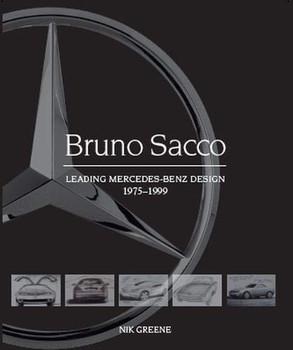 Bruno Sacco - Leading Mercedes-Benz Design 1979-1999 (Nik Greene) (9781785007170)