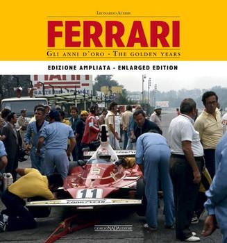 Ferrari - The Golden Years - Enlarged edition (Leonardo Acerbi) (9788879117340)