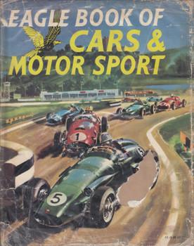 Eagle Book of Cars & Motor Sport (Peter Roberts, 1963)