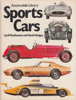 Classic Sports Cars - Automobile Library (Cyril Posthumus and David Hodges, Hardcover 1981) (9780600350125)