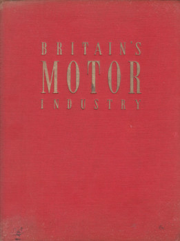 Britain's Motor Industry (H G. Castle, hardcover 1950)