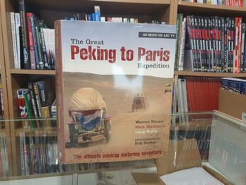The Great Peking to Paris Expedition ( Kidby, Brown, Matheson, Hardcover, 2005) (9780732282530)