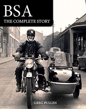 The BSA - The Complete Story (Greg Pullen) (9781785007392)