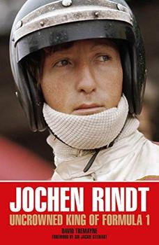 Jochen Rindt - Uncrowned King Of Formula 1 (Soft Bound Edition)