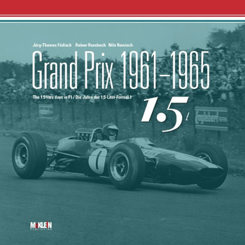 Grand Prix 1961-1965 - The 1.5 litre days in Formula One (9783947156276)