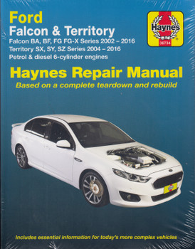Ford Falcon BA , BF and FG Series, Territory SX SY SZ Series 2002 - 2016 Workshop Manual (9781875787012)