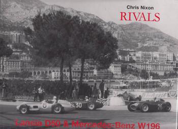 Rivals Lancia D50 & Mercedes-Benz W196 (Signed by Chris Nixon) (9780851840598)