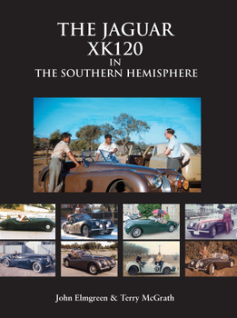 The Jaguar XK120 in the Southern Hemisphere (John Elmgreen & Terry McGrath) (9780959107029)