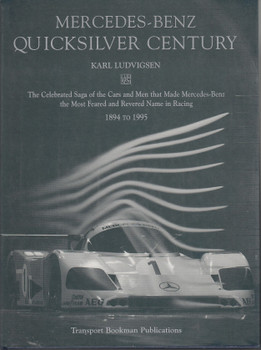 Mercedes-Benz Quicksilver Century (Signed by Karl Ludvigsen) (9780851840512)