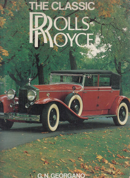 The Classic Rolls Royce (G.N. Georgano) (9780600500209)