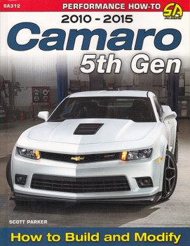 Camaro 5th Gen 2010-2015: How to Build and Modify (9781613251638)
