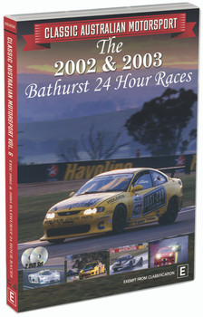 Classic Australian Motorsport The 2002 & 2003 Bathurst 24 Hour Races DVD (9340601002838)