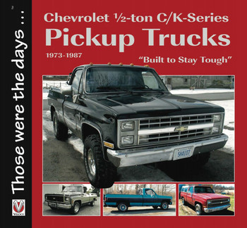 Chevrolet ½-ton C/K-Series Pickup Trucks 1973-1987 (Those were the days ...) (9781787113114)