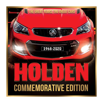 Holden Commemorative Edition - The Great Years, the Great Cars 1968-2020 (9781925946130)