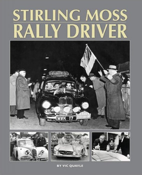 Stirling Moss - Rally Driver (Vic Quayle) (9781906133931)