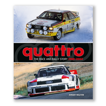 Quattro - The Race and Rally Story 1980-2004 (Jeremy Walton) (9781910505434)