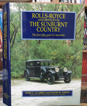 Rolls-Royce and Bentley in the Sunburnt Country - The First Fifty Years in Australia (9780646368016)