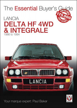 Lancia Delta HF 4WD & Integrale - 1987 to 1994 (Essential Buyer's Guide) (9781787115385)