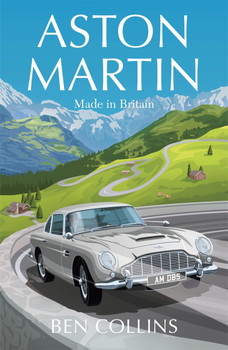 Aston Martin - Made in Britain (Ben Collins) (9781529410785)