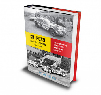 Charles Pozzi - The History Of The French Ferrari Importer And Race Team (Arnaud Meunier) (9780957397897)